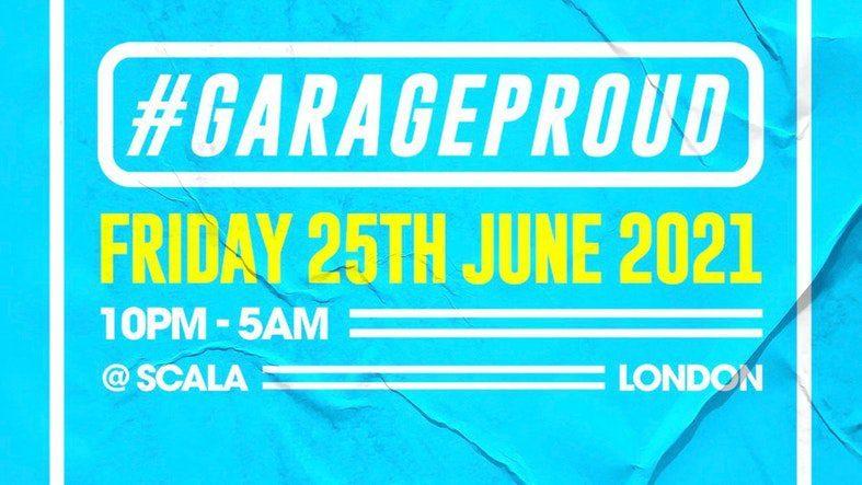 Garage Proud at Scala
