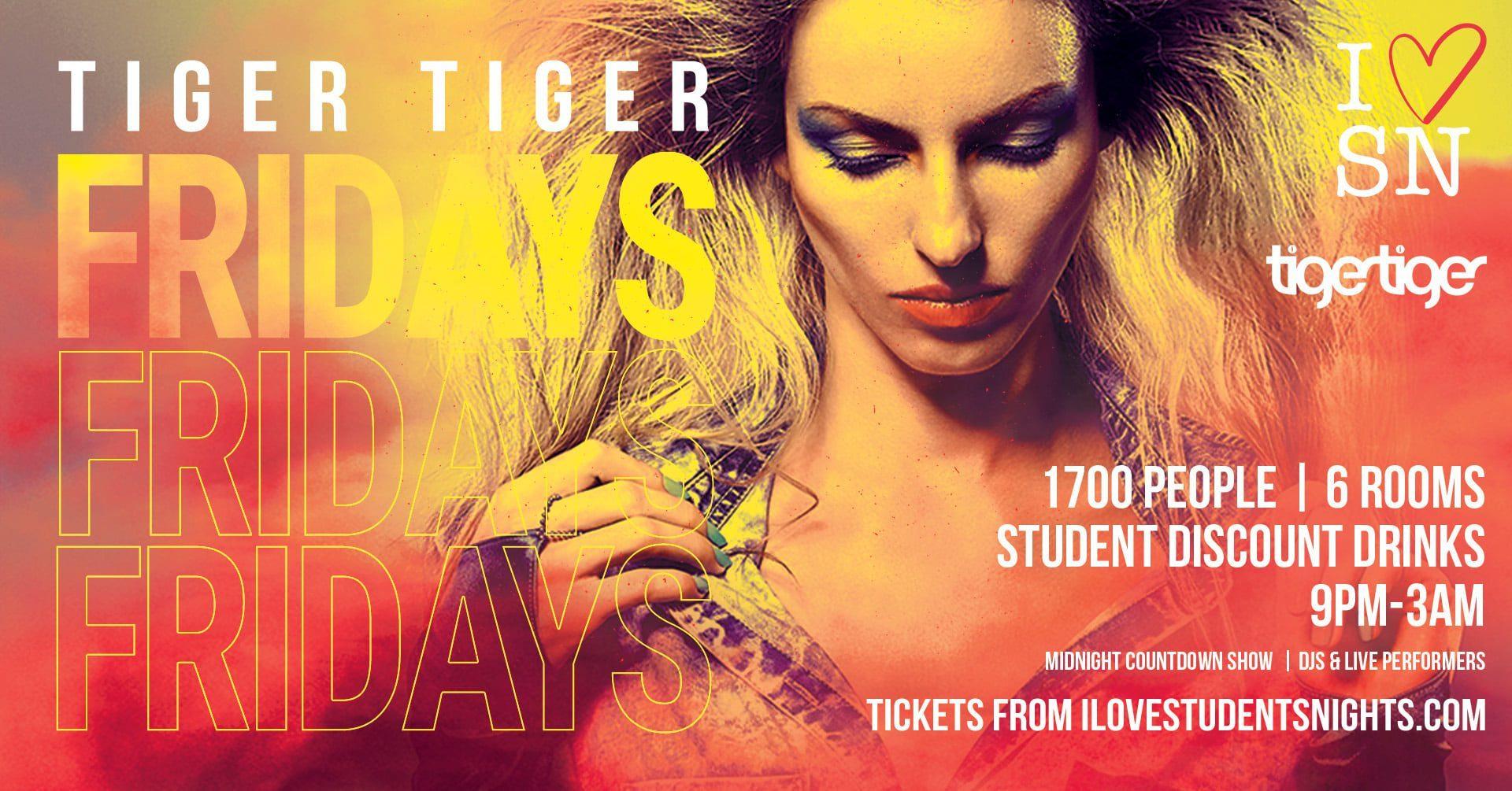 Tiger Tiger London every Friday